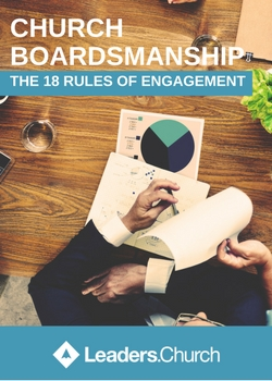 Church Boardsmanship - The 18 Rules Of Engagement